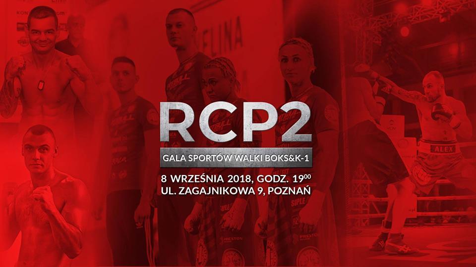 Gala Sportów Walki RCP 2 zapowiedziana